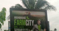FERTILE FARMLANDS IN HIGHBRIDGE FARMCITY EPE